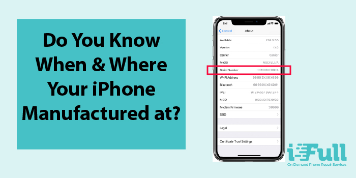 [Apple Tips] Find Out When & Where's Your iPhone Manufactured at.