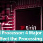 Huawei Processor: 4 Major Factors that Affect the Processing Speed