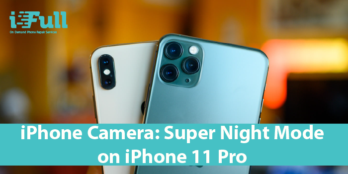 Appareil photo iPhone: mode Super nuit sur iPhone 11 Pro